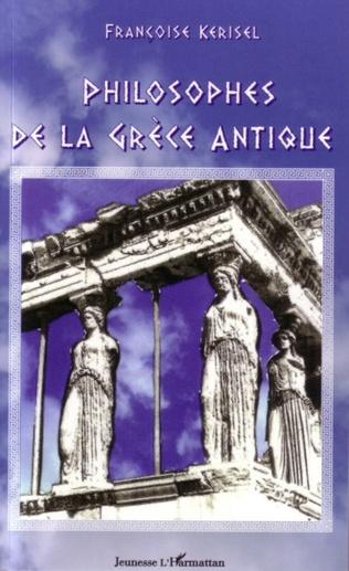 Couverture Philosophes de la Grèce antique