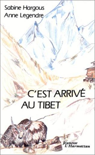 Couverture C'est arrivé au Tibet