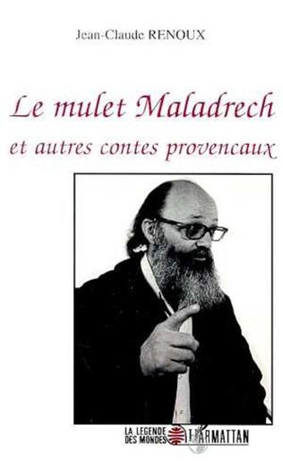 Couverture Le mulet Maladrech et autres contes provençaux