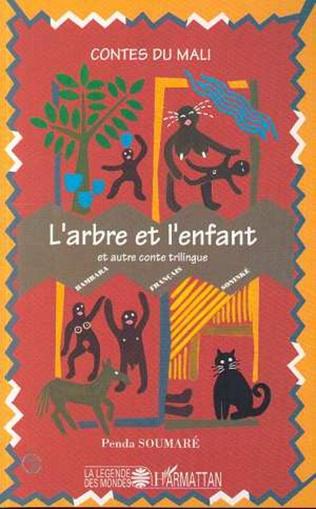 Couverture L'arbre et l'enfant et autre conte trilingue