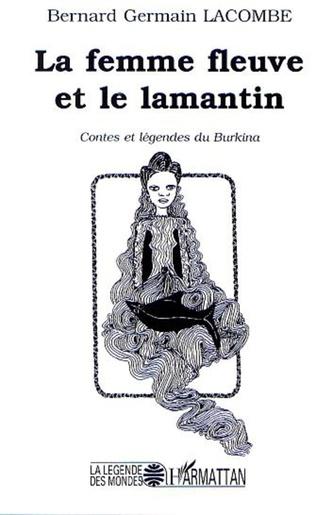 Couverture LA FEMME FLEUVE ET LE LAMENTIN