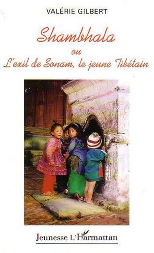 Couverture SHAMBHALA OU L'EXIL DE SONAM, LE JEUNE TIBÉTAIN