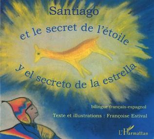 Couverture SANTIAGO ET LE SECRET DE L'ÉTOILE