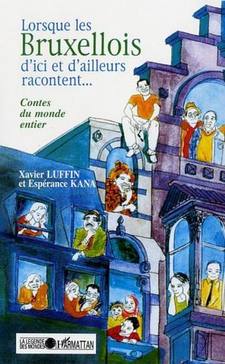 Couverture LORSQUE LES BRUXELLOIS D'ICI OU D'AILLEURS RACONTENT…