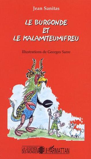 Couverture Le burgonde et le Kalamiteumifreu