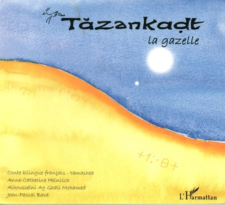 Couverture Tazankadt la gazelle