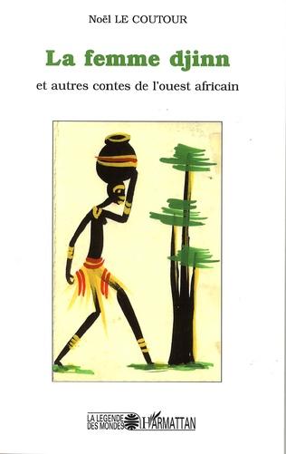 Couverture La femme djinn et autre contes de l'ouest africain