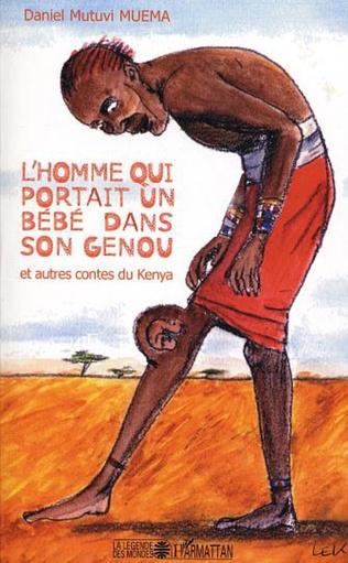 Couverture L'homme qui portait un bébé dans son genou et autres contes du Kenya