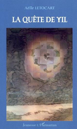 Couverture La quête de Yil