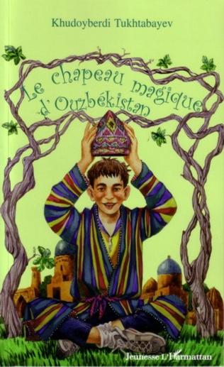 Couverture Le chapeau magique d'Ouzbékistan