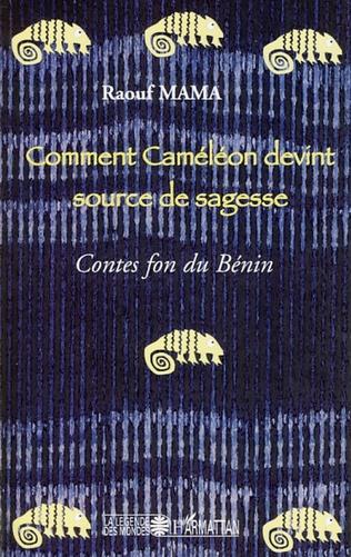 Couverture Comment Caméléon devint source de sagesse