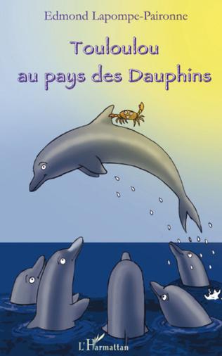 Couverture Touloulou au pays des dauphins