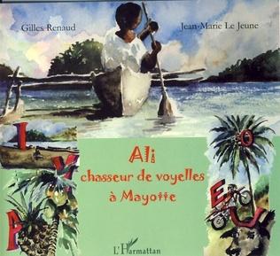 Couverture Ali, chasseur de voyelles à Mayotte