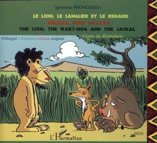 Couverture Le lion, le sanglier et le renard