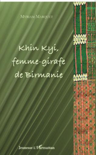 Couverture Khin Kyi femme-girafe de Birmanie