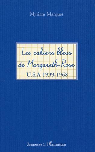 Couverture Les cahiers bleus de Margareth-Rose