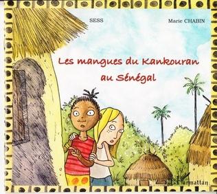 Couverture Les mangues du Kankouran au Sénégal