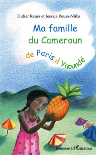 Couverture Ma famille du Cameroun de Paris à Yaoundé
