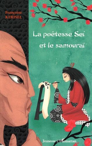 Couverture La poétesse Sei et le samouraï