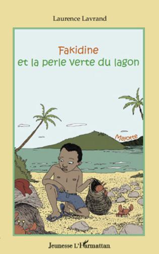 Couverture Fakidine et la perle verte du lagon