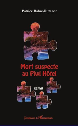 Couverture Mort suspecte au Piwi Hôtel