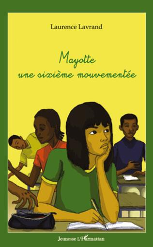 Couverture Mayotte une sixième mouvementée