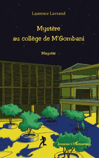 Couverture Mystère au collège de M'Gombani