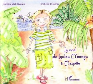 Couverture Le Noël de Loulou M'zungu à Mayotte