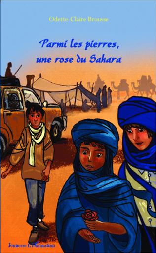 Couverture Parmi les pierres, une rose du Sahara