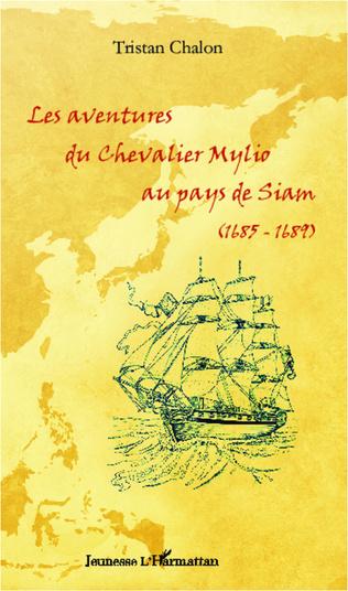 Couverture Les aventures du chevalier Mylio au pays de Siam (1685-1689)