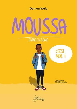 Couverture Moussa entre en 6ème
