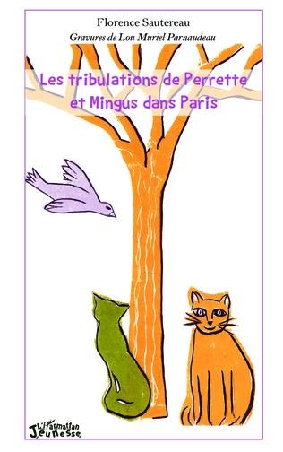 Couverture Les tribulations de Perrette et Mingus dans Paris
