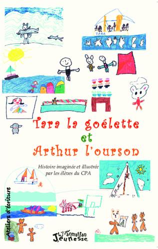 Couverture Tara la goélette et Arthur l'ourson
