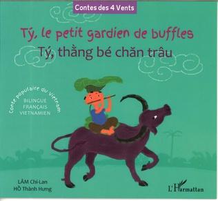 Couverture Ty, le petit gardien de buffles - Tý, thàng bé chan trâu