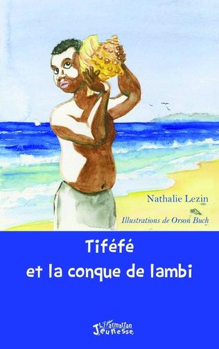 Couverture Tiféfé et la conque de lambi