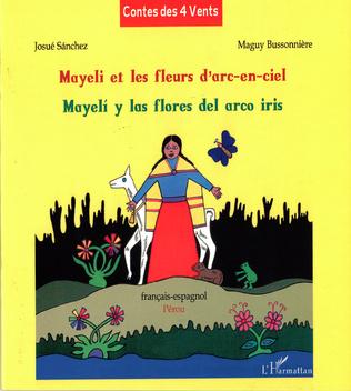 Couverture Mayeli et les fleurs d'arc-en-ciel