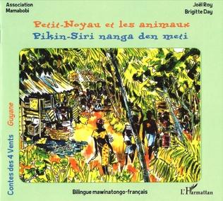 Couverture Petit-Noyau et les animaux - Pikin-Siri nanga den meti