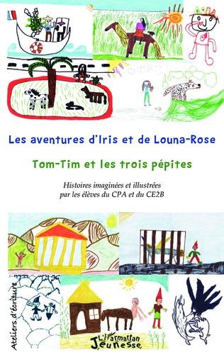 Couverture Les aventures d'Iris et de Louna-Rose