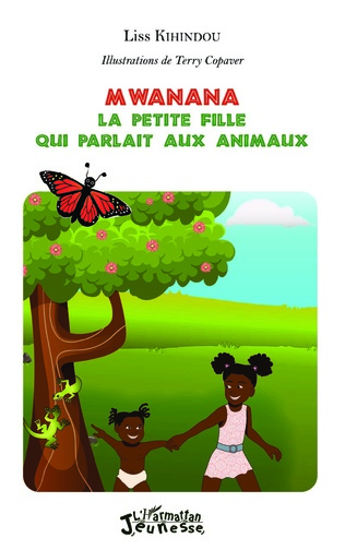 Couverture Mwanana : la petite fille qui parlait aux animaux