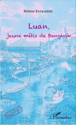 Couverture Luan, jeune métis de bangkok