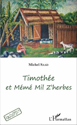 Couverture Timothée et Mémé Mil Z'herbes