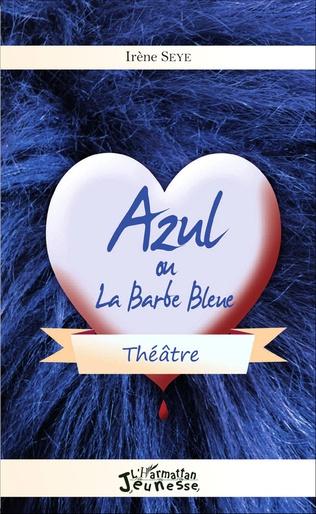 Couverture Azul ou la Barbe Bleue