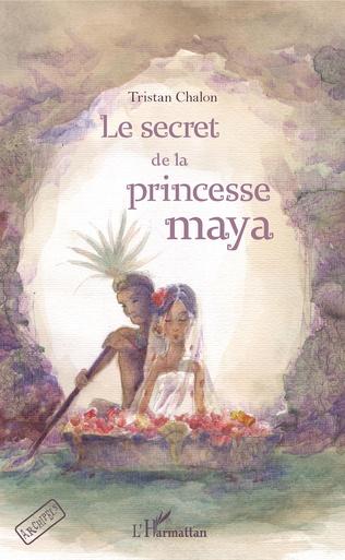 Couverture Le secret de la princesse maya