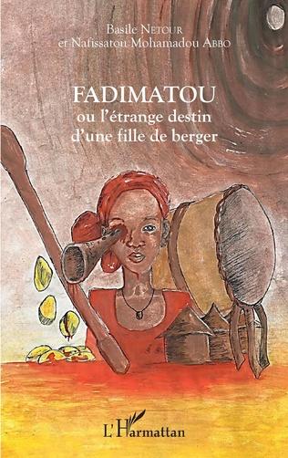 Couverture Fadimatou ou l'étrange destin d'une fille de berger