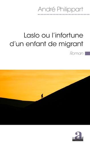 Couverture Laslo ou l'infortune d'un enfant de migrant