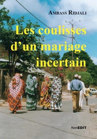 Couverture Les coulisses d'un mariage incertain