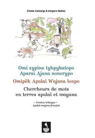 Couverture Chercheurs de mots en terres apalaï et wayana