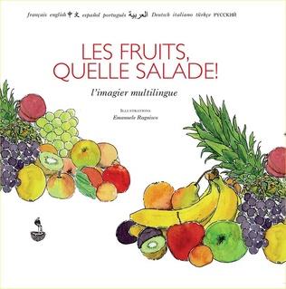 Couverture Les fruits, quelle salade!