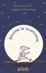 Ninette la souricette - Marie Claude Gosselin