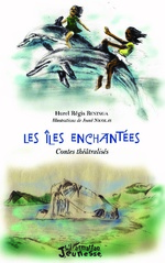 Les Iles enchantées - Hurel Régis Beninga